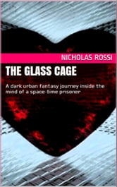 The Glass Cage ebook by Nicholas Rossi
