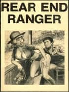 Rear End Ranger - Adult Erotica ebook by Sand Wayne