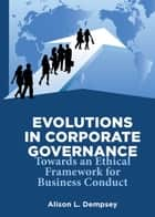 Evolutions in Corporate Governance ebook by Alison L. Dempsey