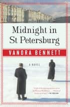 Midnight In St. Petersburg ebook by Vanora Bennett