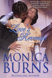 Love's Revenge ebook by Monica Burns