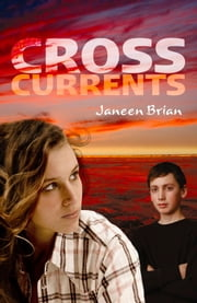 Cross-Currents ebook by Janeen Brian