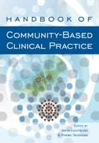 Handbook of Community-Based Clinical Practice ebook by Anita Lightburn,Phebe Sessions