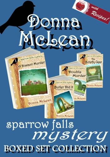 Sparrow Falls Mystery Box Set - four novels in one collection ebook by Donna McLean