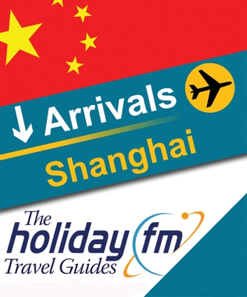 Shanghai ebook by Holiday FM