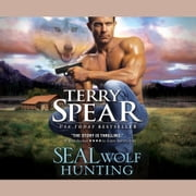 SEAL Wolf Hunting livre audio by Terry Spear