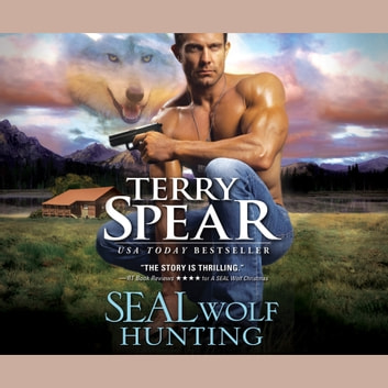 SEAL Wolf Hunting audiobook by Terry Spear