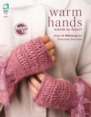 Warm Hands Warm the Heart ebook by DRG Publishing