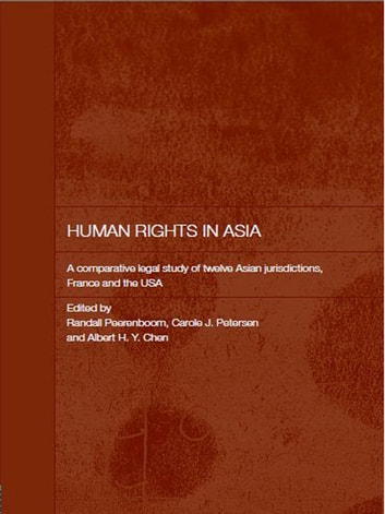 Human Rights in Asia - A Comparative Legal Study of Twelve Asian Jurisdictions, France and the USA ebook by