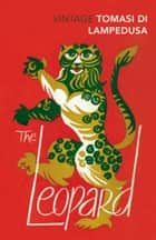 The Leopard - Revised and with new material ebook by Giuseppe Tomasi Di Lampedusa, Archibald Colquhoun