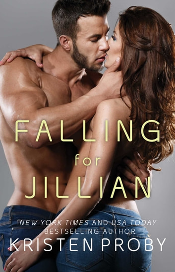 Falling for Jillian ebook by Kristen Proby