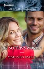 Dr. Sotiris's Woman ebook by Margaret Barker