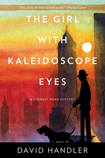 The Girl with Kaleidoscope Eyes - A Stewart Hoag Mystery ebook by David Handler