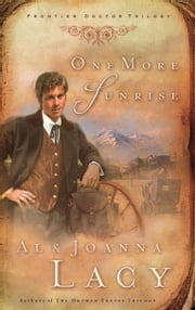 One More Sunrise ebook by Al Lacy, Joanna Lacy