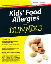 Kids' Food Allergies for Dummies ebook by Mimi Tang,Katie Allen