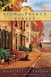 The View from Prince Street - Alexandra Novel ebook by Mary Ellen Taylor