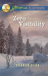 Zero Visibility ebook by Sharon Dunn