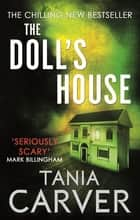 The Doll's House ebook by Tania Carver