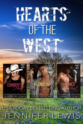 Hearts of the West Box Set - The Complete Series 1-3 ebook by Jennifer Lewis