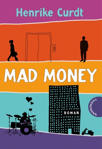Mad Money ebook by Henrike Curdt,Isabel Thalmann