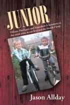 JUNIOR ebook by Jason Allday