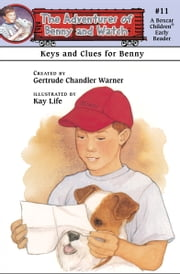 Keys and Clues for Benny ebook by Kay Life, Gertrude  Chandler Warner