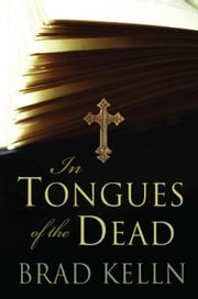 In Tongues of the Dead ebook by Kelln, Brad