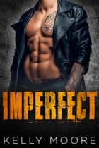 Imperfect ebook by Kelly Moore