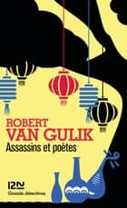 Assassins et poètes ebook by Anne KRIEF, Robert VAN GULIK