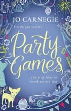 Party Games ebook by Jo Carnegie
