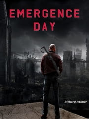 Emergence Day ebook by Richard Palmer