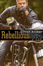 Rebellious - A True Brothers MC Novel ebook by