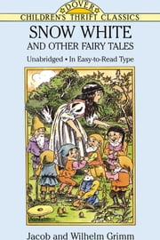 Snow White and Other Fairy Tales ebook by Jacob and Wilhelm Grimm