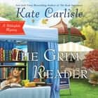 The Grim Reader audiobook by Kate Carlisle