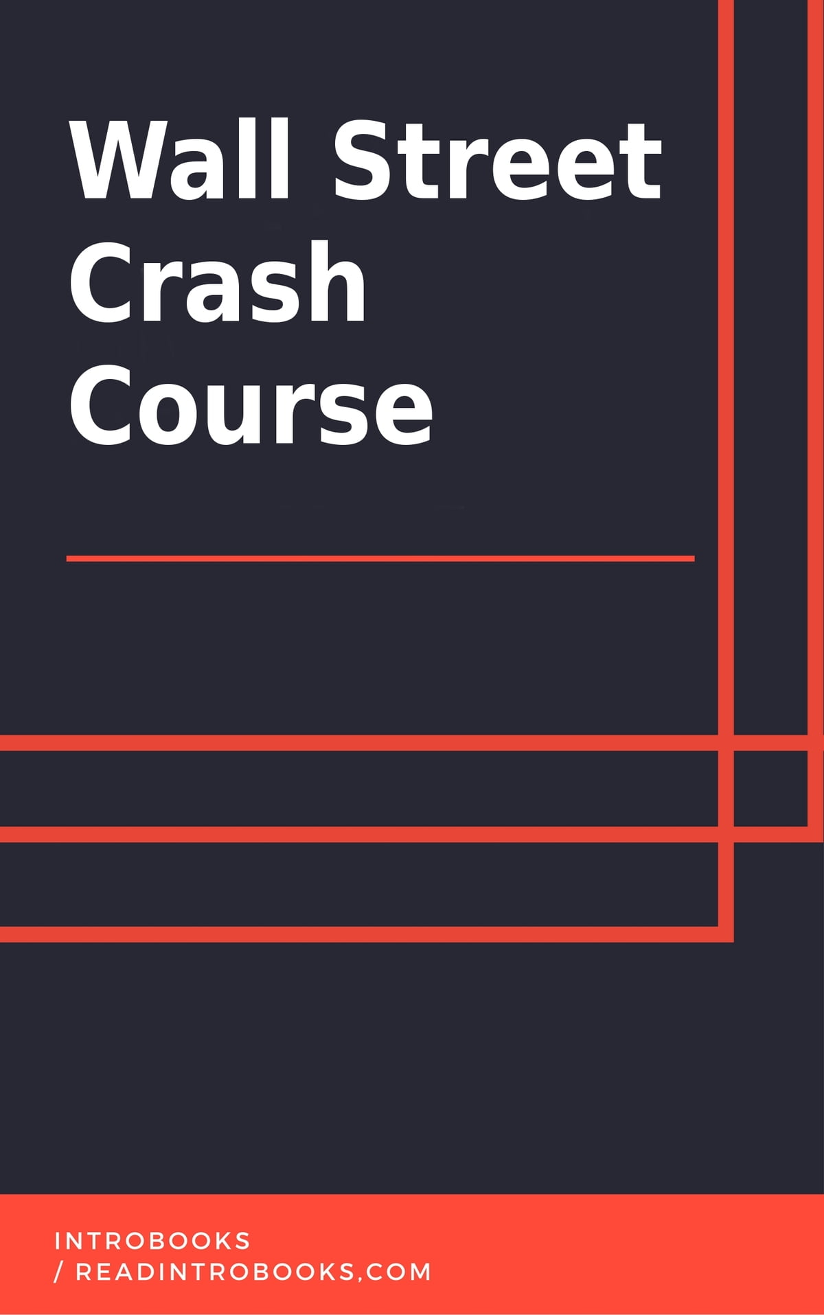 Wall Street Crash Course eBook by IntroBooks - 9781370148882 | Rakuten Kobo
