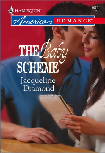 The Baby Scheme ebook by Jacqueline Diamond