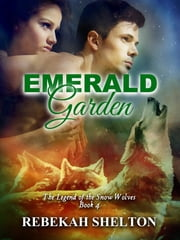 Emerald Garden ebook by Rebekah Shelton