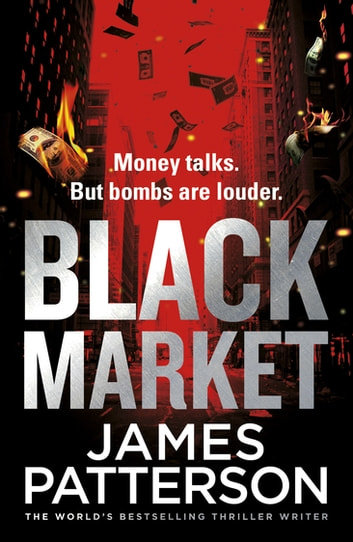 Black Market eBook by James Patterson