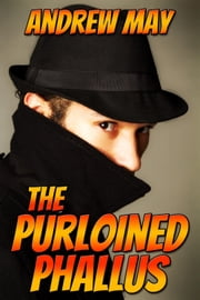 The Purloined Phallus ebook by Andrew May