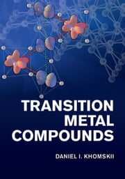 Transition Metal Compounds ebook by Daniel I. Khomskii