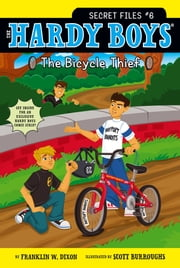 The Bicycle Thief ebook by Franklin W. Dixon,Scott Burroughs
