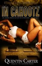In Cahootz ebook by Quentin Carter