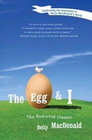 The Egg and I ebook by Betty MacDonald