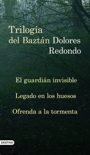 Trilogía del Baztán (pack) ebook by Dolores Redondo