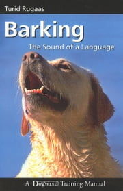 Barking - The Sound Of A Language ebook by Turid Rugaas