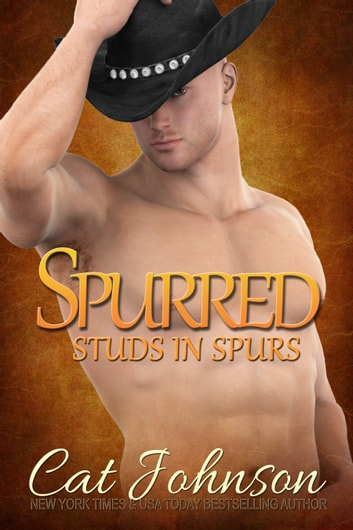 Spurred - Studs in Spurs ebook by Cat Johnson