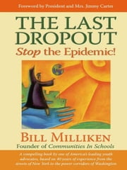 The Last Dropout ebook by Bill Milliken