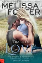 Trails of Love ekitaplar by Melissa Foster