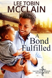 A Bond Fulfilled ebook by Lee Tobin McClain