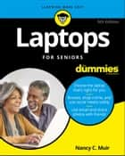 Laptops For Seniors For Dummies eBook by Nancy C. Muir